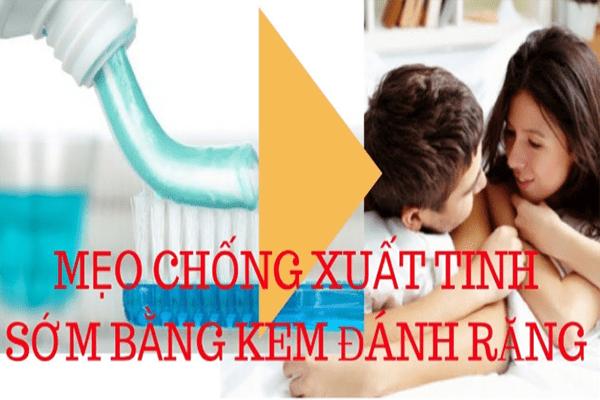 can-than-voi-cach-chong-xuat-tinh-som-bang-kem-danh-rang2